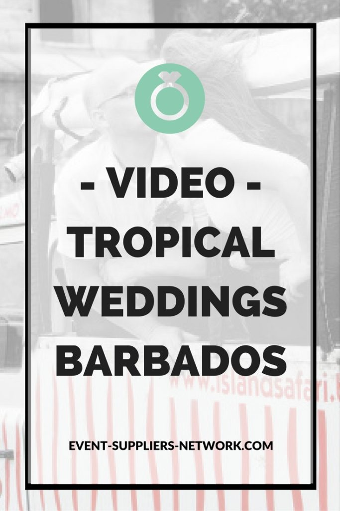 Tropical Weddings Barbados video - Pinterest Pic